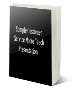 Sample Customer Service Micro Teach Presentation and session plan