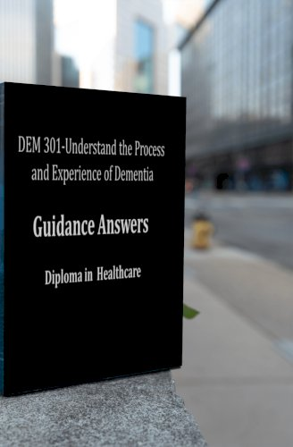 Understand the Process and Experience of Dementia